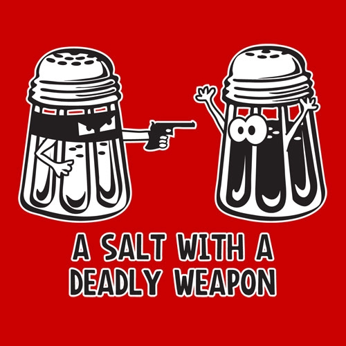 A_salt_with_deadly_weapon